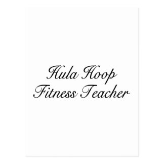 Hula Hoop Fitness Teacher Postcard