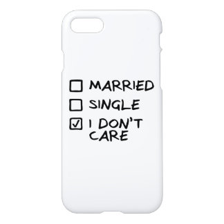 "Hull iPhone 7 ""I don' T care"" (I give myself some) iPhone 7 Case"