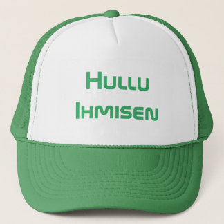 Hullu  Ihmisen - Crazy Human in Finnish Trucker Hat