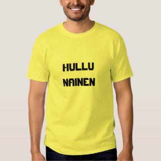 Hullu  Nainen - Crazy Woman in Finnish Tee Shirt
