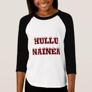 Hullu  Nainen - Crazy Woman in Finnish Tshirt