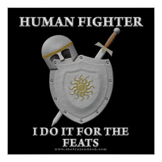 Human Fighter For the Feats Print