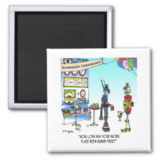 Human Free Work Place Square Magnet