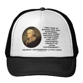 Human Life Happiness Object Of Good Government Hats