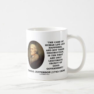 Human Life Happiness Object Of Good Government Coffee Mugs