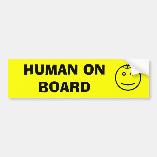 Human on Board Bumper Sticker