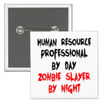 Human Resource Professional Zombie Slayer Button