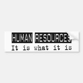 Human Resources It Is Bumper Stickers