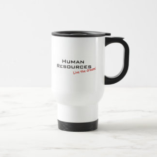 Human Resources, Live the dream! Travel Mug