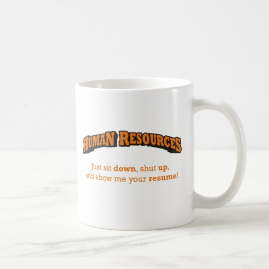 Human Resources / Sit Coffee Mug