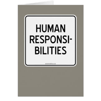 HUMAN RESPONSIBILITIES GREETING CARD