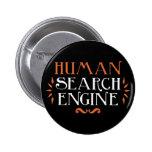 Human Search Engine Pin