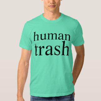 human trash tshirts