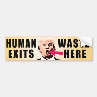 Human Waste Exits Here Bumper Sticker