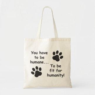 Humane for Humanity Bag