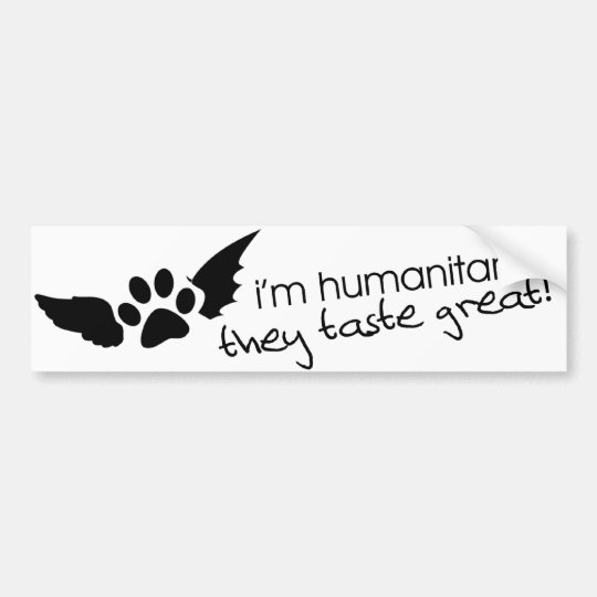 Humanitarian Bumper Sticker