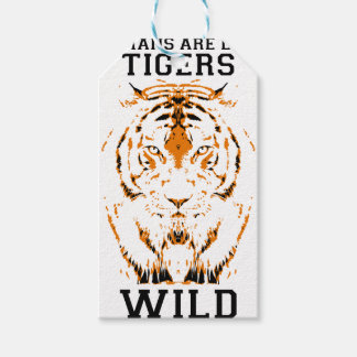 Humans are like tigers, wild gift tags