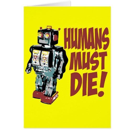Humans Must Die Greeting Cards