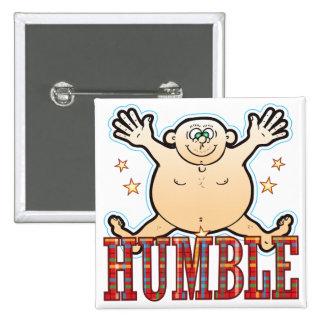 Humble Fat Man 15 Cm Square Badge