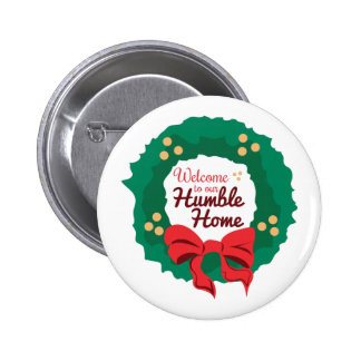 Humble Home 6 Cm Round Badge