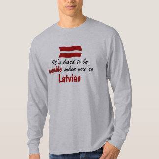Humble Latvian T-Shirt