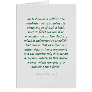 Hume miracles and evidence quote greeting card