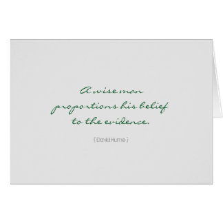 Hume strength of evidence quote (short) greeting card