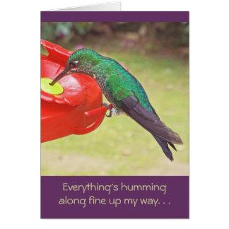 HUMMINGBIRD AT FEEDER/THINGS ARE HUMMING ALONG UP NOTE CARD