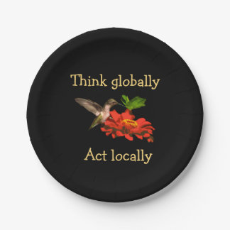 Hummingbird Think Globally Act Locally Paper Plate
