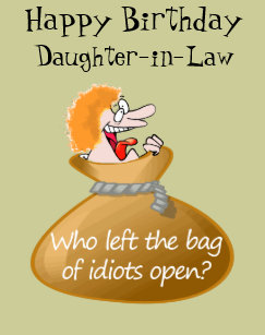Humor Idiot Free Birthday For Your Daughter In Law Card