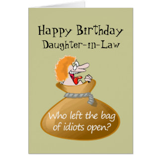 Humor Idiot Free Birthday for your Daughter-in-Law Greeting Card