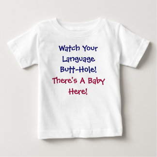Humor Insult Baby T-Shirt