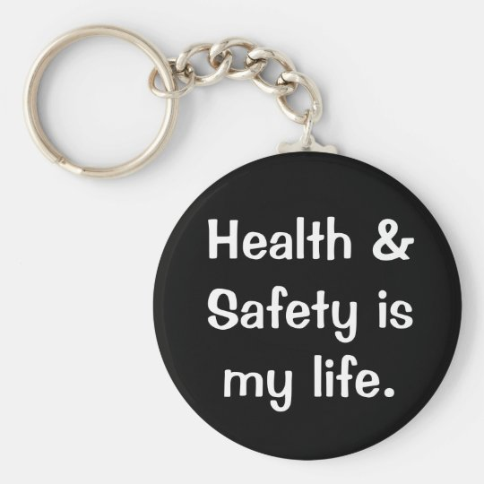 Humorous and Funny Health and Safety Quote Key