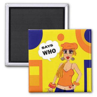 Humorous, cartoon girl attitude magnet