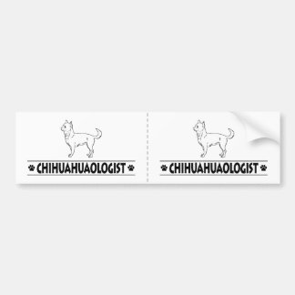 Humorous CHIHUAHUAOLOGIST Bumper Sticker