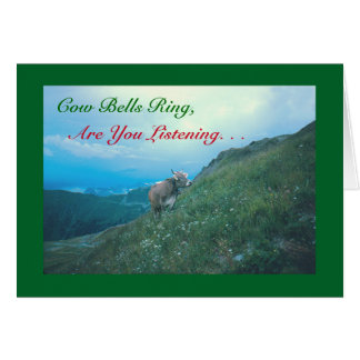 "HUMOROUS CHRISTMAS CARD/ ""COW BELLS RING, ARE YOU GREETING CARD"