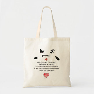 Humorous Definition of a Parent Tote Bag
