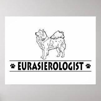 Humorous Eurasier Poster