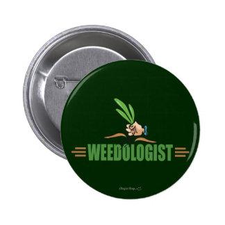 Humorous Gardening Pin