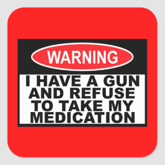 Humorous gun warning sign stickers
