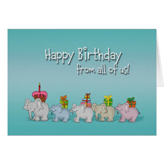 Humorous Happy Birthday from all of us, from group Greeting Card