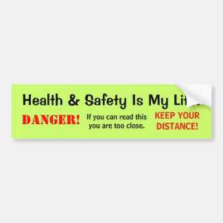 Humorous Health and Safety Quote and Danger Sign