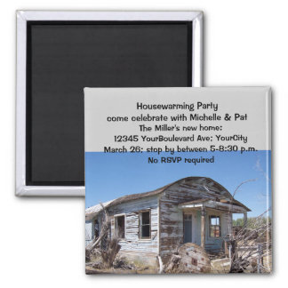 Humorous Housewarming Party Invitations Square Magnet