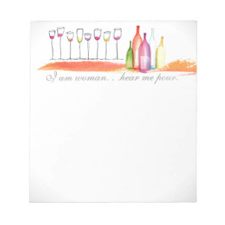 Humorous I am Woman Hear Me Pour Notepad