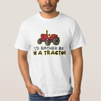 Humorous I'd Rather Be On A Tractor T-Shirt