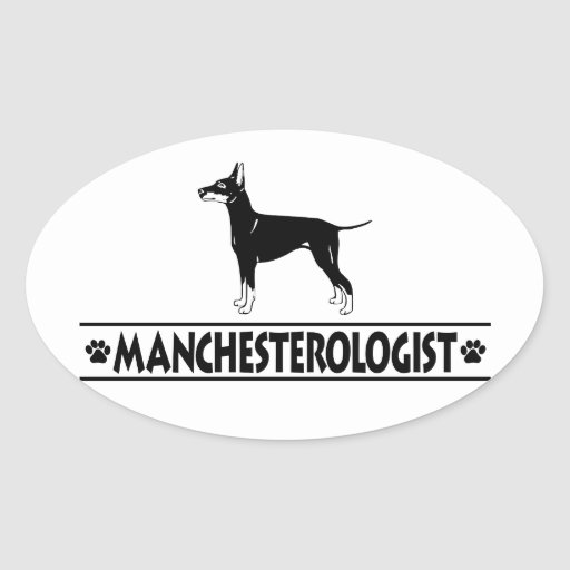 Humorous Manchester Terrier Sticker
