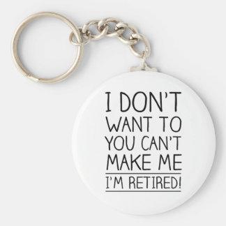 Humorous Retirement Quote Key Ring