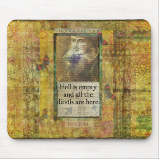 Humorous Shakespeare QUOTE art words Mousepad