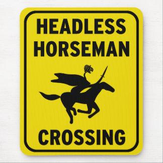 Humorous sign - Headless Horseman Crossing Mouse Mat