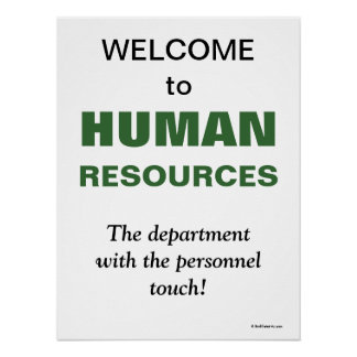 Humorous Slogan Human Resources Department Poster